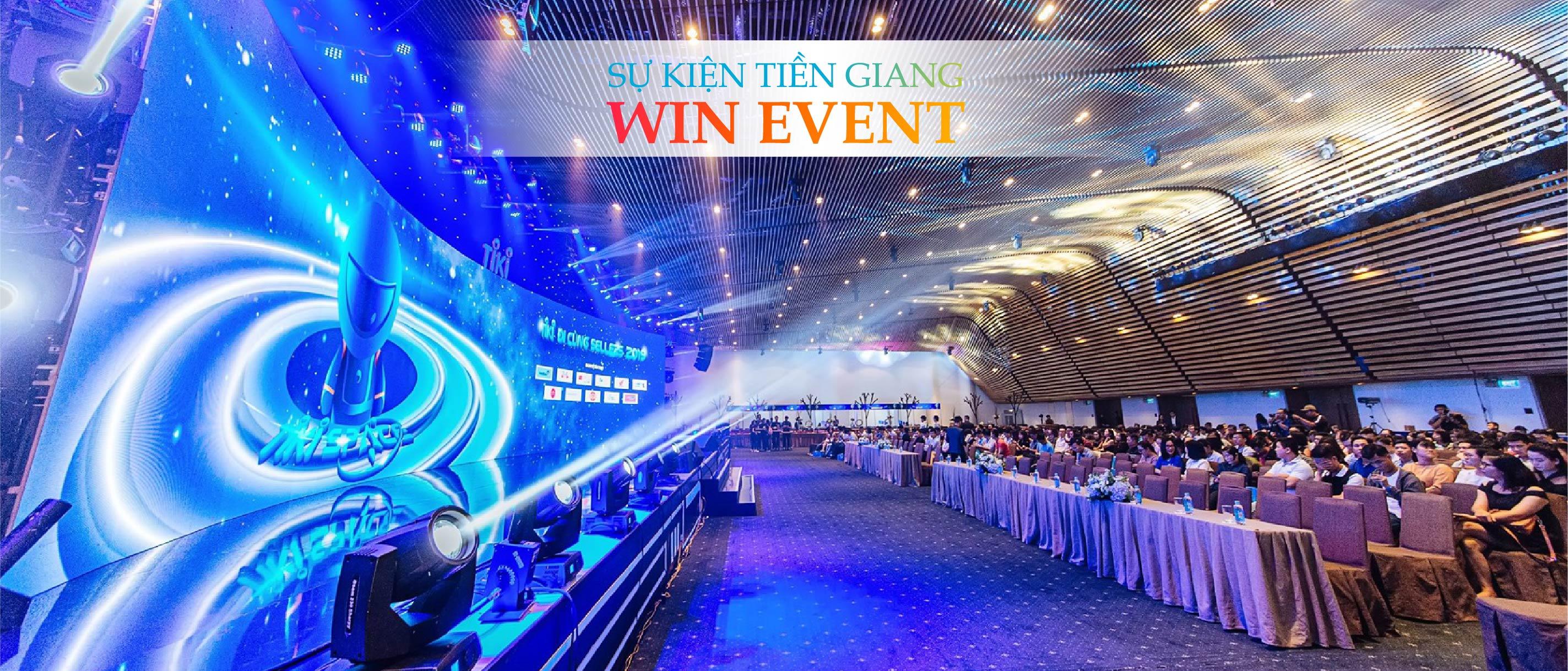 Công ty tổ chức sự kiện chuyên nghiệp tại Tiền Giang